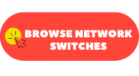 Browse Network Switches